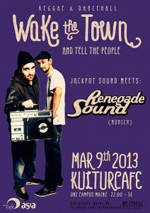 "09.03.2013 ""Wake The Town...!"" ls. Renegade Sound"