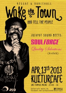 13.04. Wake The Town...! ls. Soulforce