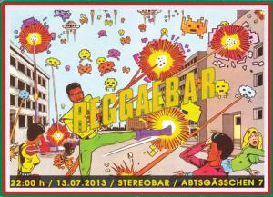 13.07 Reggaebar @ Stereobar / FFM